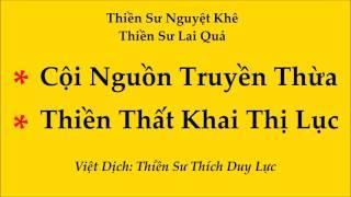 Cội Nguồn Truyền Thừa Và Thiền Thất Khai Thị Lục (Dịch Giả: Hòa Thượng Thích Duy Lực)