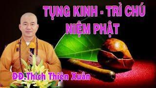 Tụng Kinh, Trì Chú, Niệm Phật
