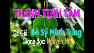 Thanh Tịnh Tâm (Tác Giả: Lê Sỹ Minh Tùng)