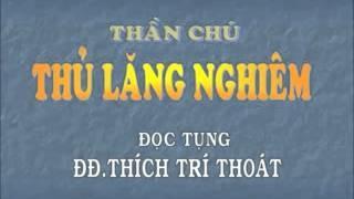 Thủ Lăng Nghiêm - Thầy Thích Trí Thoát tụng