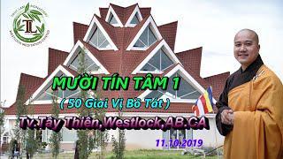 Mười Tín Tâm 1 - Thầy Thích Pháp Hòa (Tv.Trúc Lâm.Ngày 11.10.2019)