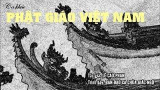 Ca khúc: Phật giáo Việt Nam - Ban đạo ca chùa Giác Ngộ trình bày