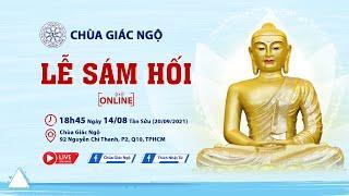Lễ Sám Hối Online tại Chùa Giác Ngộ ngày 20/9/2021