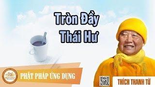 Tròn Đầy Thái Hư