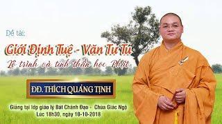 Giới Định Tuệ - Văn Tư Tu: Lộ trình và Thái độ học Phật