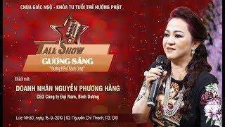 Talkshow: GƯƠNG SÁNG - CEO Nguyễn Phương Hằng