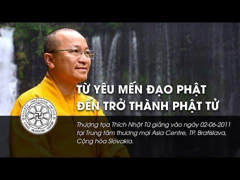 Từ yêu mến đạo Phật đến trở thành Phật tử