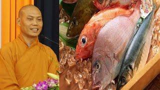 Ăn thịt cá có phước không ?