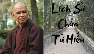 Lịch Sử Chùa Từ Hiếu | TS Thích Nhất Hạnh(27-05-2004, Xóm Hạ, Làng Mai)