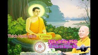 Lịch sử đức Phật Thích Ca Mâu Ni (phần 1)