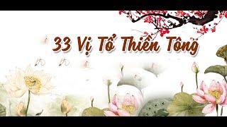 Sử 33 Vị Tổ Thiền Tông Phần 2 TỔ A-NAN giảng tại Syndey Úc Châu, Tháng 10 2013