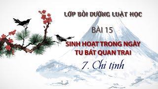 Những sinh hoạt trong ngày tu Bát Quan Trai (P.7)