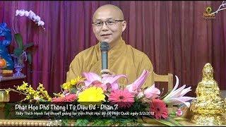 Phật Học Phổ Thông | Tứ Diệu Đế - Phần 7