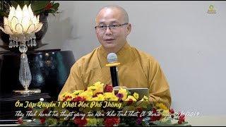 Thích Hạnh Tuệ | Phật Học Phổ Thông - Ôn Tập Quyển 1