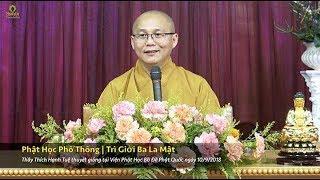Phật Học Phổ Thông - Trì Giới Ba La Mật