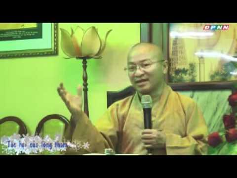 Kinh Bách Dụ 13 (Bài 57 - 61): Tác hại của lòng tham (19/11/2011) video do Thích Nhật Từ giảng