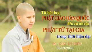 Từ bài học Phật giáo Hàn Quốc đến vai trò của Phật tử tại gia trong thời hiện đại - SC. Giác Lệ Hiếu