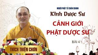 Kinh Dược Sư - Bài 4: Cảnh giới của Phật Dược Sư