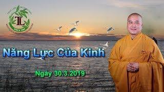 Năng Lực Của Kinh - Thầy Thích Pháp Hòa ( Chùa Việt Nam Seattle. WA Ngày 30.3.2019 )