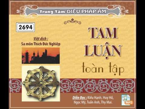 Tam Luận Toàn Tập (Việt Dịch: Sa Môn Thích Đức Nghiệp)