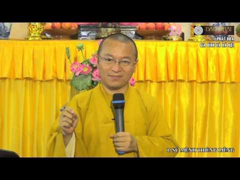 Phật hóa gia đình và xã hội -  06/12/2015
