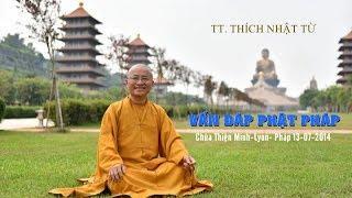 Vấn đáp Phật pháp tại chùa Thiện Minh- 13-07-2014 - TT. Thích Nhật Từ