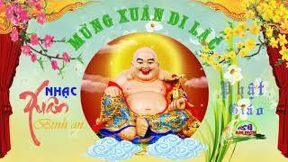 Liên khúc nhạc xuân Phật giáo: Xuân an lạc