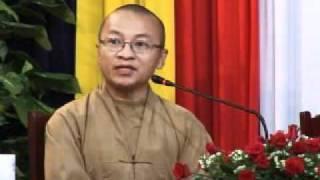 Ánh sáng Phật pháp kỳ 7 - Thích Nhật Từ