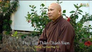 5 PPP Số 260 | Thực Tập Thiền Chánh Niệm