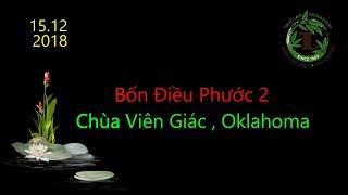 Bốn Điều Phước 2 - Thầy Thích Pháp Hòa ( Chùa Viên Giác )