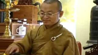Kinh Phước Đức 1A: Môi trường và giao tiếp (Điều phước lành 1-2) - Phần 2/2 (26/07/2008) Thích Nhật