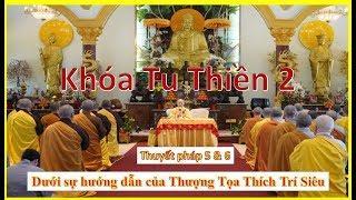 Khóa Tu Thiền 2 - Phần 3/3  - TV Chân Nguyên, USA