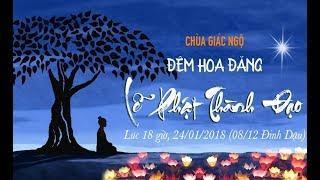 Đêm hoa đăng kỷ niệm ngày Phật thành đạo - 24-01-2018
