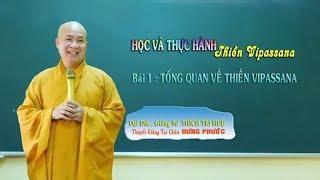 Tổng quan về thiền Vipassana || Đại đức Thích Trí Huệ