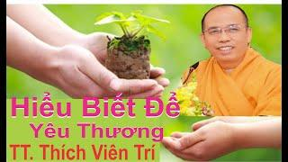 Hiểu biết để yêu thương - Giảng tại Đà Nẵng -  01-11-2015