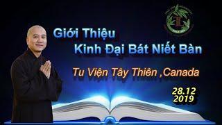 Giới Thiệu Kinh Đại Bát Niết Bàn - Thầy Thích Pháp Hòa ( Ngày 28.12.2019 )