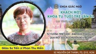 Tư tưởng triết học, đạo đức PG qua chuyện ngụ ngôn - GS.TS Phan Thu Hiền