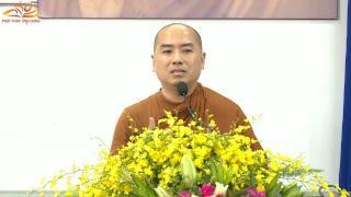 Thiền Sư Thích Minh Niệm thuyết giảng