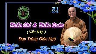 Thiền Chỉ & Thiền Quán -  ĐT Giác Ngộ , Ngày 26/09/2018