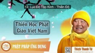 Thiền Học Phật Giáo Việt Nam (P12 - Lục Độ Tập Kinh - Thiền Độ)