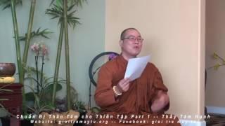 Chuẩn Bị Thân Tâm cho Thiền Tập (Phần 1)
