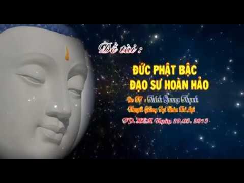 Đức Phật - Bậc đạo sư hoàn hảo