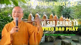 Vì sao chúng ta theo đạo Phật