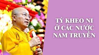 Tỳ Kheo Ni ở các nước Nam Truyền | TT. Thích Nhật Từ