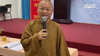 Ngày 03/07/2020, TT. Thích Nhật Từ tham dự và phát biểu tại Hội nghị Sơ kết 5 năm thi hành luật MTTQ