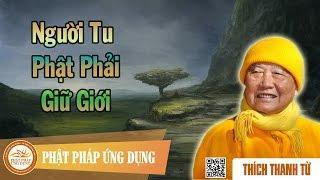 Người Tu Phật Phải Giữ Giới