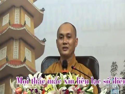 Phật Tử Tại Gia 43: Oai Nghi Của Người Phật Tử  (phần 3)