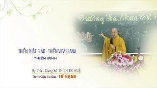 Thiền Vipassana - Thiền Định