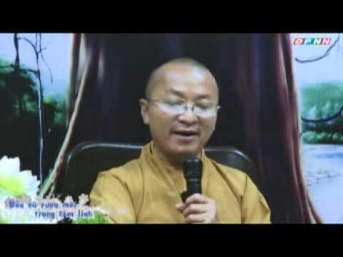 Kinh Pháp Cú 26: Bầu cũ rượu mới trong tâm linh (31/07/2011) video do Thích Nhật Từ giảng