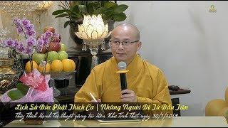 Lịch Sử Đức Phật Thích Ca | Những Người Đệ Tử Đầu Tiên